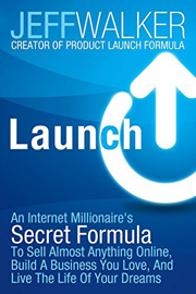 Launch by Product Launch King Jeff Walker