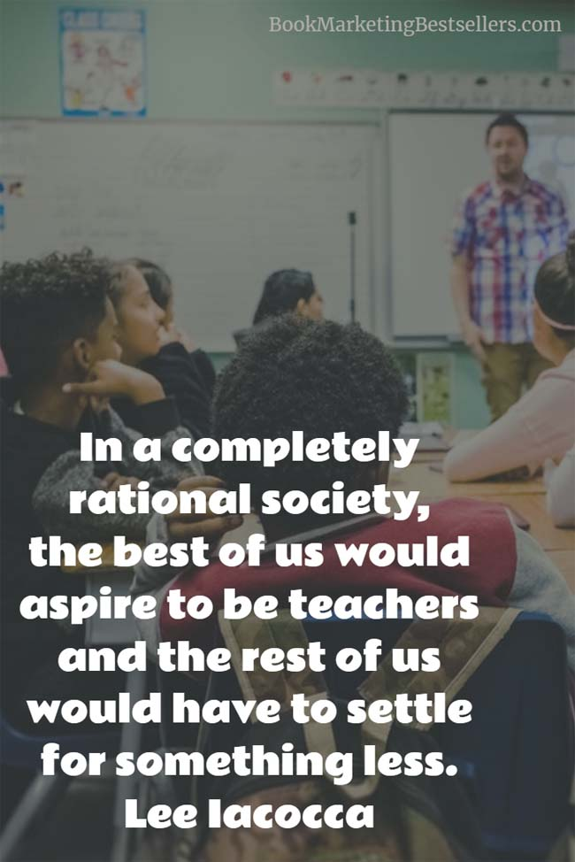Lee Iacocca on Teachers