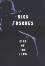 Nick Tosches, author of King of the Jews