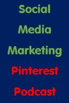 Social Media Marketing: Pinterest Podcast