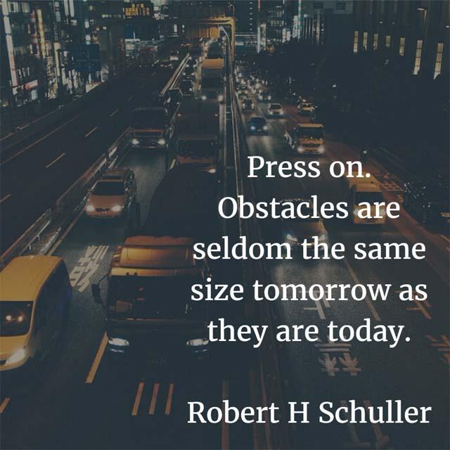 Robert H. Schuller on Pressing on