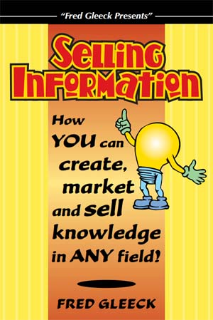 Selling Information by Fred Gleeck