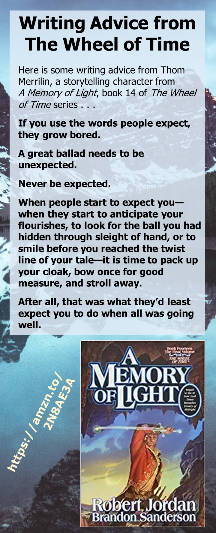 Writing Advice from The Wheel of Time series: Writing advice from Thom Merrilin, a storytelling character from A Memory of Light, book 14 of The Wheel of Time series