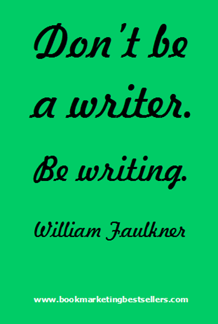 William Faukner on being a writer