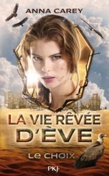 la-vie-revee-d-ve-tome-2-le-choix-773224-264-432