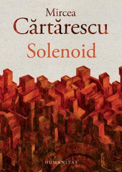 Solenoid de Mircea Cărtărescu