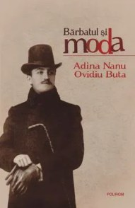 Bărbatul și moda de Adina Nanu, Ovidiu Buta