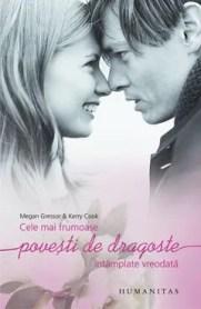Cele mai frumoase povești de dragoste întâmplate vreodată de Megan Gressor, Kerry Cook