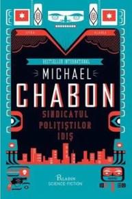 Sindicatul polițiștilor idiș de Michael Chabon
