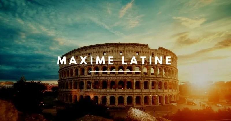 maxime latine