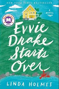 book cover of Evvie Drake Starts Over by Linda Holmes