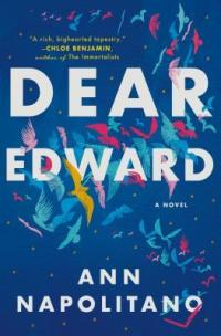 Dear Edward by Ann Napolitano book cover