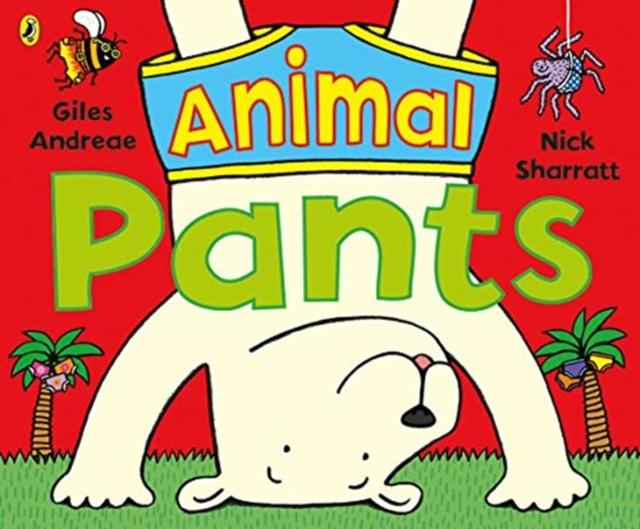 Nick Sharratt – Animal Pants *fully booked*