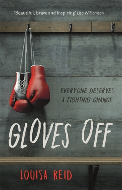 Gloves Off by Louisa Reid