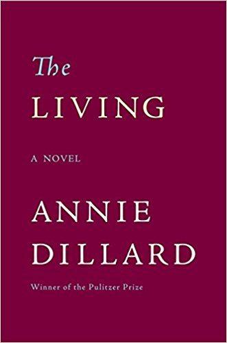Annie Dillard The Living