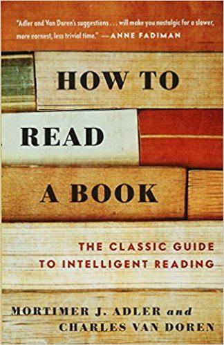 Mortimor J. Adler How to Read a Book