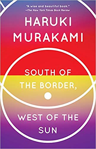 Haruki Murakami South of the Border, West of the Sun