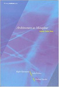 Kojin Karatani Architecture and Metaphor