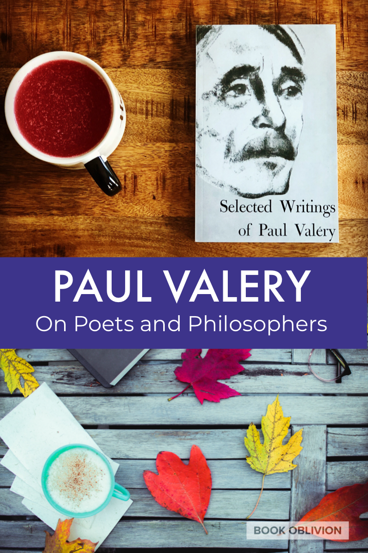 Paul Valery on the Common Material of Poets and Philosophers