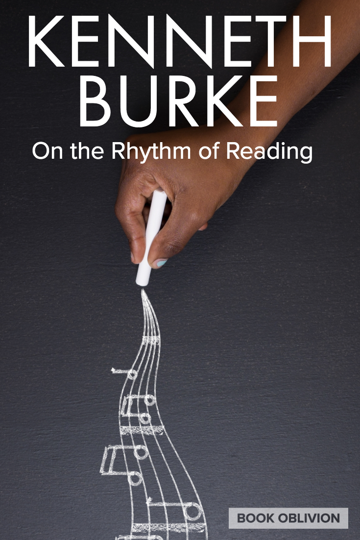 Kenneth Burke on the Rhythm of Reading