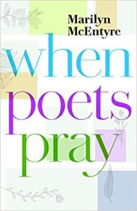 Marilyn McEntyre When Poets Pray