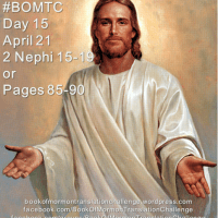 "#BOMTC Day 15, April 21~2 Nephi 15-19 or Pages 85-90: ""His Hand Is Stretched Out Still"""