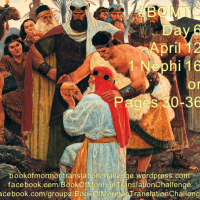 """#BOMTC Day 6, April 12~1 Nephi 16 or Pages 31-36: """"Have Ye Inquired of the Lord?"""""""