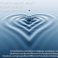 #BOMTC Day 31, May 7~Mosiah 18-21 or Pages 182-188: Count the Ripples!