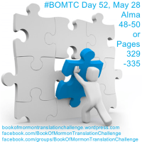 """#BOMTC Day 52, May 28~Alma 48-50 or Pages 329-335: """"No Less Serviceable"""""""