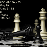 """#BOMTC Day 53, May 29~Alma 51-52 or Pages 336-342: """"A Little Kingdom I Possess"""""""