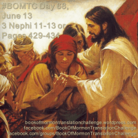 #BOMTC Day 68, June 13~3 Nephi 11-13 or Pages 429-434: The Return of the LIGHT!