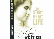 Helen Keller –  What We Can Learn From Her Autobiography | Bookosmia