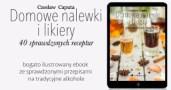 Domowe nalewki i likiery Czesław Caputa