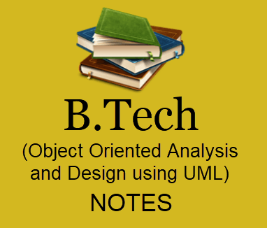 B.Tech 2nd Year Object Oriented Analysis and Design using UML Study Materials Book PDF  2020| Download B.Tech 2nd Year Object Oriented Analysis and Design using UML Lecture Notes, Study Materials, Books 2020