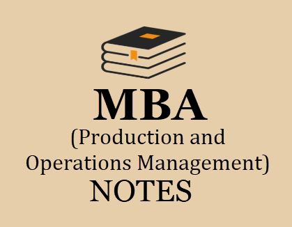 MBA 2nd Semester Production and Operations Management Study Materials BOOKPDF 2020 | Download MBA 2nd Semester Production and Operations Management Books and Lecture Notes Study Materials BOOKPDF