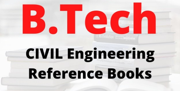 REFERENCE BOOKS FOR ENGINEERING 2020 PDF ALONG WITH RECOMMENDED AUTHORS B.TECH CIVIL