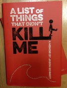 a list of things that didnt kill me