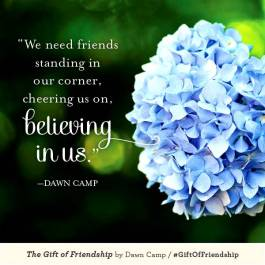 The Gift of Friendship We Need Friends