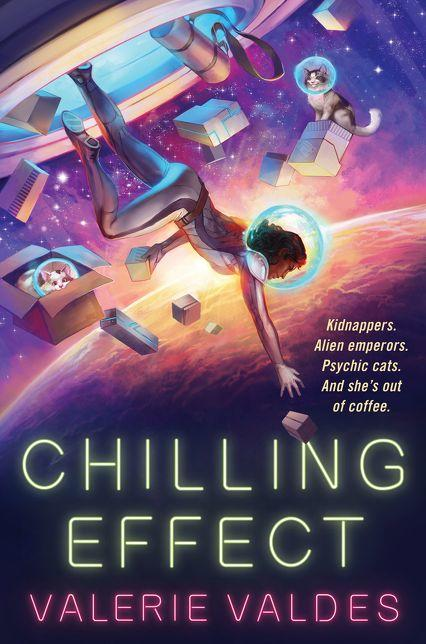 Chilling Effect by Valerie Valdes Cover