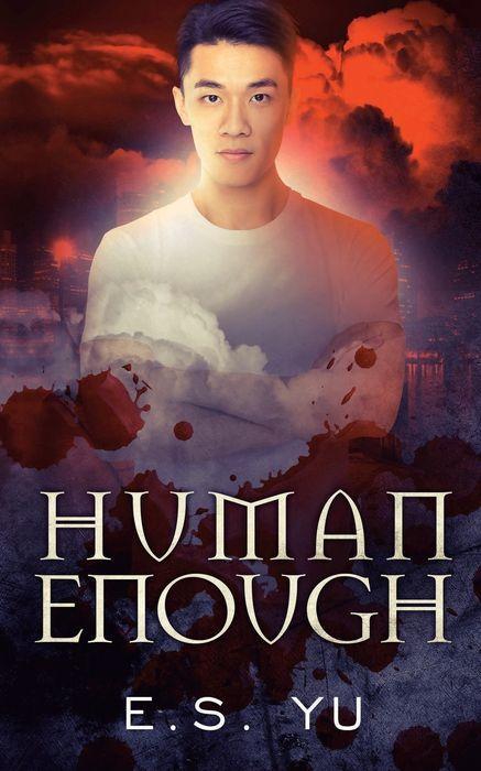 Human Enough by E.S. Yu Cover