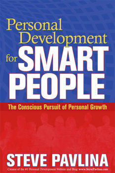 Personal Development for Smart People - The Conscious Pursuit of Personal Growth - Steve Pavlina