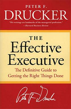 The Effective Executive - Peter Drucker