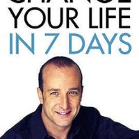 Change Your Life In Seven Days | How to Re-invente Yourself in One Week