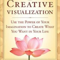 The creative visualization workbook: Practical exercise manual