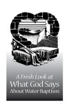 fresh_look_water_baptism.jpg Books.AllAtHisFeet.com