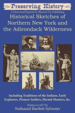 Historical Sketches of Northern New York and the Adirondack Wilderness-Front Cover