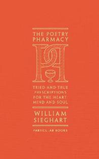 The Poetry Pharmacy by William Sieghart (9781846149542 ...