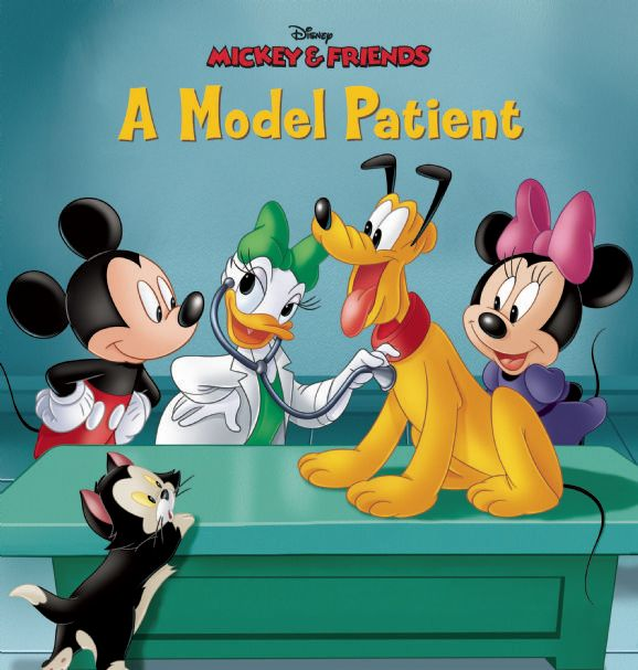 Mickey & Friends:  A Model Patient