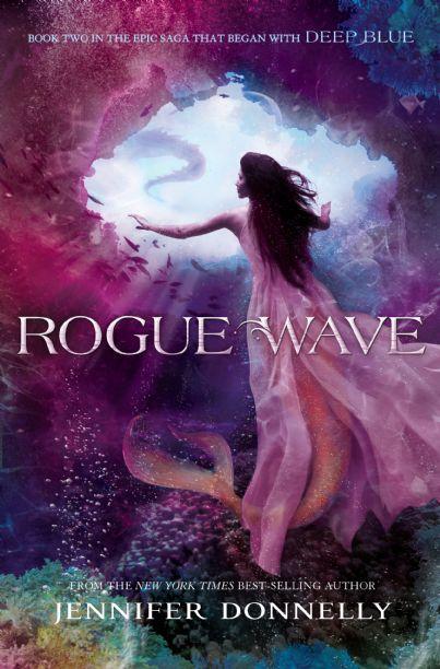 Waterfire Saga, Book Two: Rogue Wave