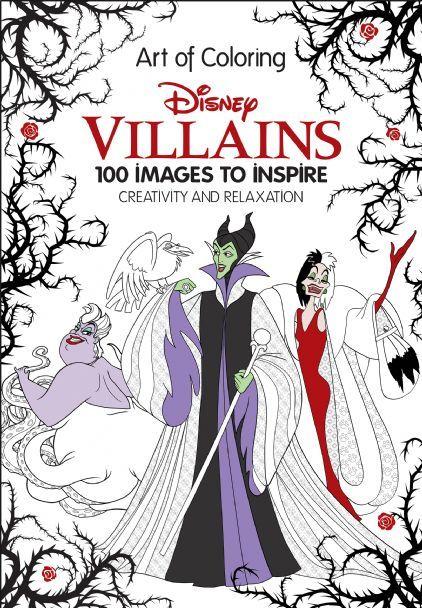Art Of Coloring: Disney Villains Disney Books Disney Publishing  Worldwide